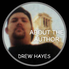 DREW HAYES - ABOUT THE AUTHOR